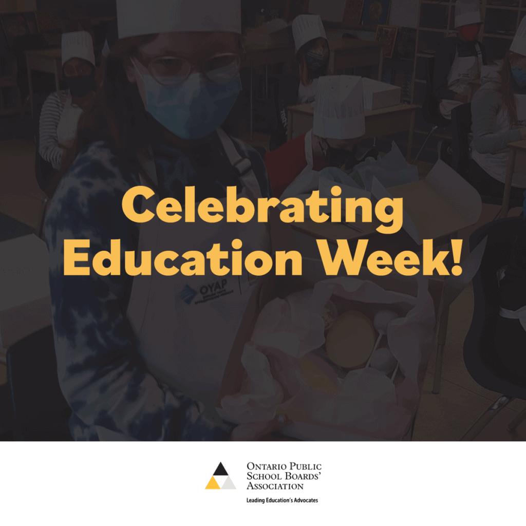 """Graphic reading """"Celebrating Education Week!"""""""